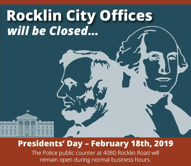 Rocklin City Offices will be closed February 18, 2019 for President's Day